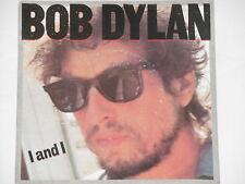 "Bob Dylan-I and I - 7"" 45"