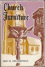 A guide to church furniture : Eric R Delderfield