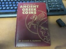 1959  An Outline Of Ancient Greek Coins / Zander H Klawans 1st Edition