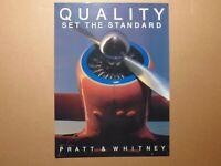 "POSTER Pratt & Whitney Quality Set The Standard 20""x15"""