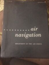 USAAF Depatment of the Air Force Air Navigation Manual Volume 0ne