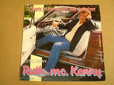45T SINGLE WITH CAR COVER / RUTH MC. KENNY - SHE'S IN LOVE WITH THE TEACHER