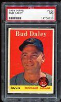 1958 Topps Baseball #222 BUD DALEY Cleveland Indians PSA 7 NM