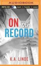 The Record: On the Record 2 by K. A. Linde (2014, MP3 CD, Unabridged)