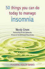Green, Wendy, 50 Things You Can Do Today to Manage Insomnia, Very Good Book