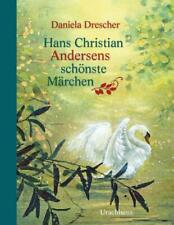 Hans Christian Andersens schönste Märchen von Hans Christian Andersen (Gebundene Ausgabe)