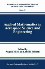 Applied Mathematics in Aerospace Science and Engineering (Mathematical-ExLibrary
