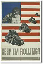 Keep Em Rollin - Tanks - NEW Vintage Reprint POSTER