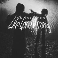 Landscapes - Life Gone Wrong Neue CD