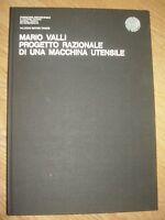 MARIO VALLI - PROGETTO RAZIONALE DI UNA MACCHINA UTENSILE - ED:VALECCHI 1965(CO)