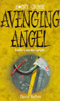 (Good)-Avenging Angel (Point Crime) (Paperback)-David Belbin-0590553100