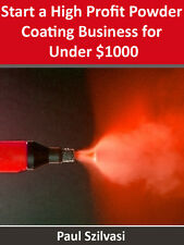 Powder Coating Business System for Under $1000.00, Perfect for How-to  DIY