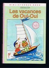 LES VACANCES DE OUI OUI  ENID BLYTON BIBLIOTHEQUE ROSE HACHETTE 1982