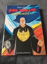 Bob Morane-L'Ombre jaune 7-Série 3000-Editions Ananké/Lefrancq-Henri Vernes-NEUF