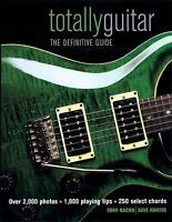 Totally Guitar: The Definitive Guide  Hardcover Used - Very Good