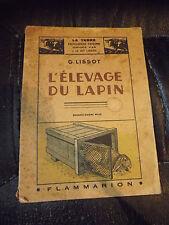 livre l'elevage  du lapin   g.Lissot ( ref c1 )