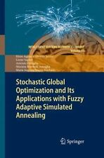 Stochastic Global Optimization and Its Applications With Fuzzy Adaptive Simul...