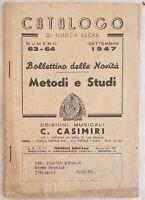 CATALOGO DI MUSICA SACRA EDIZIONI MUSICALI C. CASIMIRI AGOSTO SETTEMBRE 1947