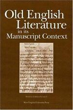 Wv Medieveal European Studies: Old English Literature in Its Manuscript.