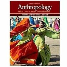 Anthropology : What Does It Mean to Be Human? by Emily A. Schultz and Robert H.