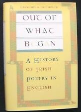 Out Of What Began: A History of Irish Poetry in England HB/DJ 1st ed. NEW
