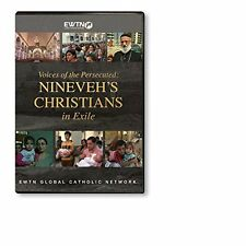VOICES OF THE PERSECUTED: NINEVEH'S CHRISTIANS IN EXILE:AN EWTN 1-DISC DVD