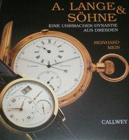 A. Lange und Söhne Eine Uhrmacher Dynastie aus Dresden Buch Bildband Book