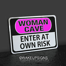 """WOMAN CAVE SIGN ENTER AT YOUR OWN RISK ALUMINUM 7"""" BY 10"""" FUNNY LADIES YOGA"""