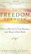 The Freedom Formula: How to put Soul in Your Busin