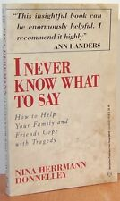 I Never Know What to Say: How to Help Your Family