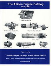 The Rolls-Royce Heritage Trust: The Allison Engine Catalog