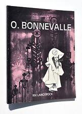 Oscar Bonnevalle et son Monde réaliste-magique, dédicace Bonnevalle / Philatélie