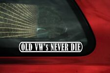 2x OLD VW 's  NEVER DIE stickers. For Mk2 Golf , Polo