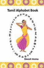 Tamil Alphabet Book by Dinesh Verma (2011, Paperback)