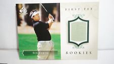 2004 Ben Curtis Upperdeck Authentic First Tee Rookies