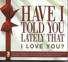 Have I Told You Lately That I Love You? -  60 Timeless Love Songs 3CD NEW/SEALED
