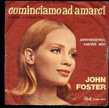 COMINCIAMO ADAMARCI - ARRIVEDERCI, AMORE MIO # JOHN FOSTER