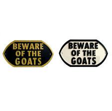 Beware Of The Goats - 3D Printed Plaque - Door Gate Garden Sign