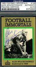 ALEX WOJCIECHOWICZ PSA/DNA AUTHENTIC SIGNED 1985 FOOTBALL IMMORTALS AUTOGRAPH