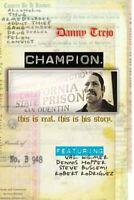 Champion (DVD, 2007), New, Danny Trejo, Dennis Hopper, Antonio Banderas