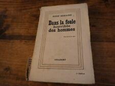 1932.Dans la foule horrible des hommes.René Béhaine
