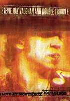 New: STEVIE RAY VAUGHAN & DOUBLE TROUBLE - Live at Montreux 1982/1985 DVD