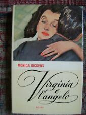 DICKENS MONICA VIRGINIA E L'ANGELO RIZZOLI 1958  I° ED.