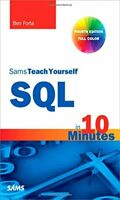 SQL in 10 Minutes, Sams Teach Yourself (4th Edition) by Forta, Ben