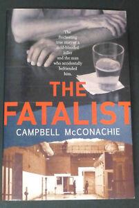 The Fatalist : Campbell McConachie ( Australian True Crime )