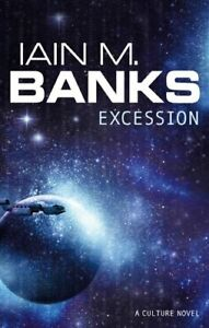 Excession,Iain M. Banks