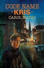 Code Name Kris by Carol Matas (2007, Paperback)
