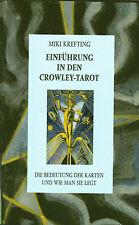 EINFÜHRUNG IN DEN CROWLEY-TAROT mit Miki Krefting - BUCH