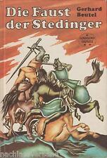 Beutel DIE FAUST DER STEDINGER Friesen Bauern Krieg Mittelalter Bremen Oldenburg