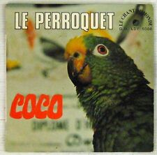 Le pérroquet Coco 45 tours